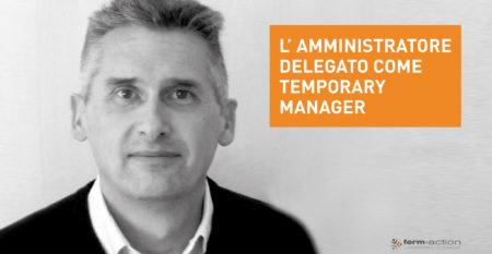 Amministratore delegato come temporary manager
